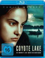 Coyote Lake - Die Wahrheit liegt unter der Oberfläche!